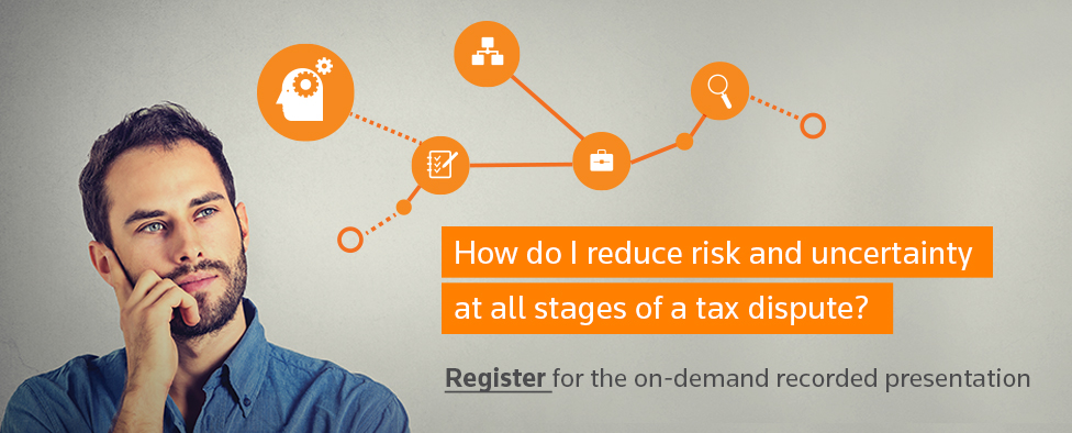 Register today to hear from leading tax lawyers as they discuss the tax disputes and resolutions process.