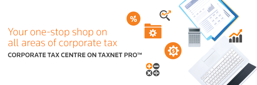 Corporate Tax Centre on Taxnet Pro